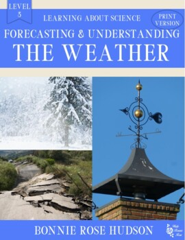 Forecasting and Understanding the Weather-Learning About Science Level 3 Print