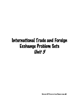 Foreign Exchange and International Trade AP Macro Problem Sets Handouts Homework