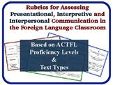 Foreign Language Assessment Rubrics: Presentational, Interpersonal, Interpretive