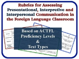 Foreign Language Assessment Rubrics: Presentational, Interpersonal, Interpretive