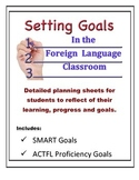 Foreign Language Goal Setting Worksheets (SMART and ACTFL Proficiency)
