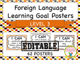 Foreign Language Learning Goal Posters:  Level 3
