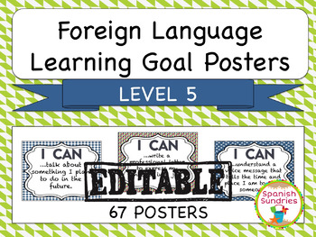 Foreign Language Learning Goal Posters:  Level 5