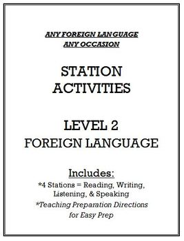 Foreign Language Station Activities - Level 2 - ANY LANGUAGE