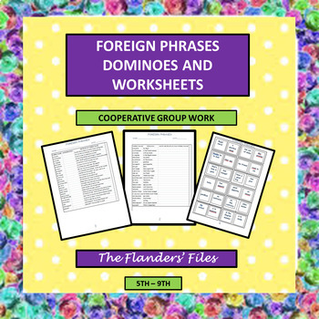 Foreign Phrases Dominoes and Worksheets