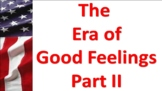 """Foreign Policy in the """"Era of Good Feelings"""""""