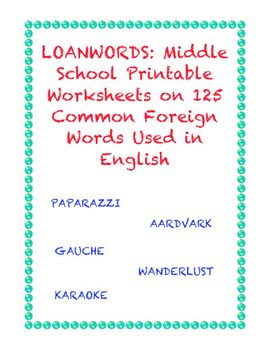 Foreign Words in English: Printables on 125 Foreign Words + Final Test
