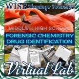 Forensic Chemistry Virtual Drug Identification Lab DISTANC