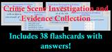 Forensic Crime Scene Investigation & Evidence Collection Flash Cards