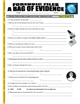 Forensic Files : A Bag of Evidence (science video worksheet)
