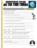 Forensic Files : As the Tide Turns (video worksheet / no prep)