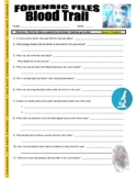 Forensic Files : Blood Trail (video worksheet)
