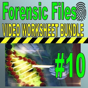 Forensic Files : Bundle Package 10 (10 Video Worksheets an