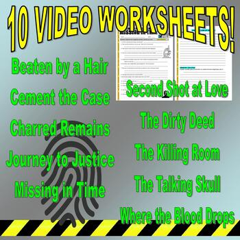 Forensic Files : Bundle Package 11 (10 video worksheets and more!)