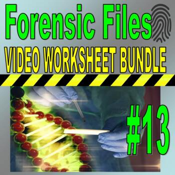 Forensic Files : Bundle Package 13 (10 Video Worksheets an