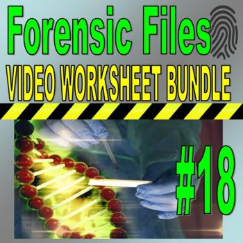Forensic Files : Bundle Package 18 (10 Video Worksheets and More!)