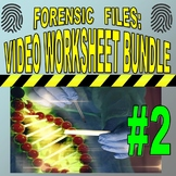 Forensic Files : Bundle Set #2 (10 video worksheets and more) - Sub Plans