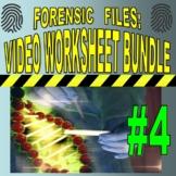 Forensic Files : Bundle Set #4 (10 science / psychology video worksheets)