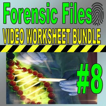 Forensic Files Bundle Set 8 10 Science Video Sheets Distance Learning