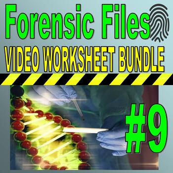 Forensic Files : Bundle Package 9 (10 Video Worksheets and More)