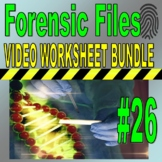Forensic Files : Bundle Set #26 (10 video worksheets / write prompts / no prep)