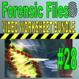 Forensic Files Bundle Set #28 (10 video worksheets & more)