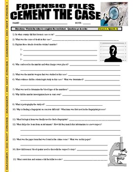 Forensic Files : Cement the Case (video worksheet)