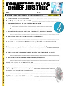 Forensic Files : Chief Justice (video worksheet)
