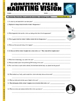 Forensic Files : Haunting Vision (science video worksheet)