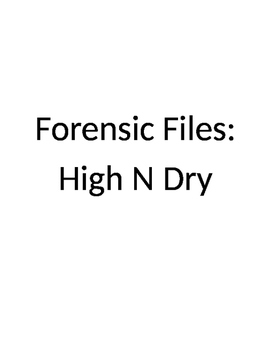 Forensic Files, High and Dry