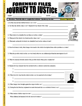 Forensic Files : Journey to Justice (video worksheet)