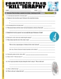 Forensic Files : Killigraphy (video worksheet)