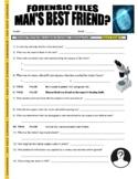 Forensic Files : Man's Best Friend? (video worksheet)