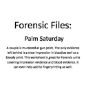 Forensic Files, Palm Saturday
