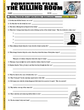 Forensic Files : The Killing Room (video worksheet)