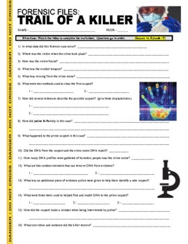 Forensic Files Trail Of A Killer Science Psychology Video Worksheet