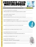 Forensic Files : Water Logged (video worksheet)