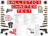 Forensic Science: Ballistics Chapter Test