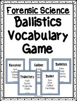 Forensic Science - Ballistics Vocabulary Game - Taboo