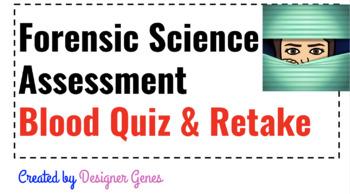 Forensic Science Blood Patterns Assessment Quiz & Retake