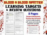 Forensic Science Blood and Blood Spatter Learning Targets