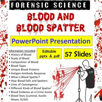Forensic Science – Blood and Blood Spatter PowerPoint Presentation