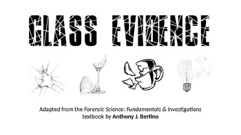 Forensic Science Glass Evidence Notes Powerpoint By Antonio Vasquez