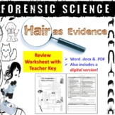 Forensic Science: Hair as Evidence Review Worksheet and Answer Key