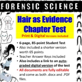 Forensic Science: Hair as Evidence Test and Answer Key