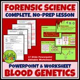 Forensic Blood Type Genetics Lesson