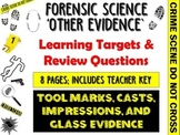 Forensic Science Other Evidence Learning Targets and Review Questions