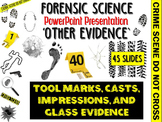 Forensic Science Other Evidence PowerPoint Presentation
