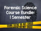 Forensic Science: Semester Bundle