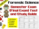 Forensic Science: Semester/Final Exam and Study Guide